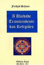 A Unidade Transcendente das Religiões